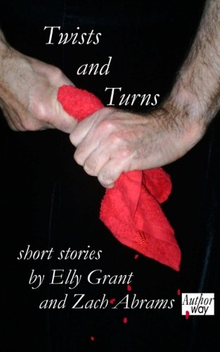 Twists and Turns: Grant, Elly