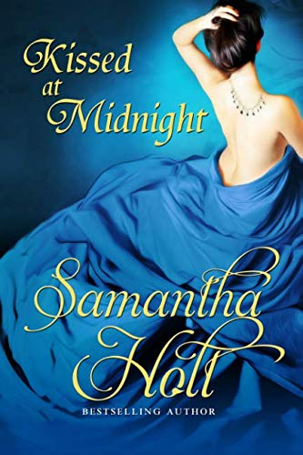 Kissed at Midnight: Samantha Holt