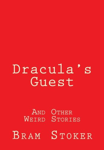 9781508405658: Dracula's Guest: And Other Weird Stories