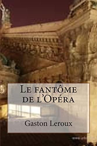 9781508406143: Le Fantome De L'opera