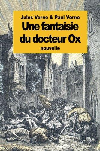 9781508407010: Une fantaisie du docteur Ox