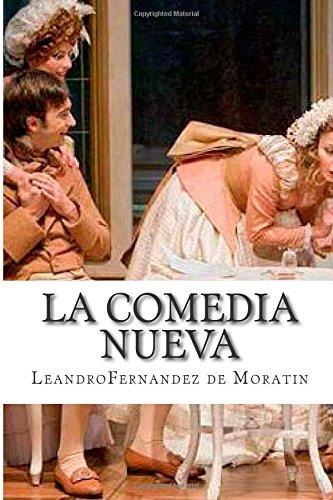 9781508408161: La Comedia Nueva (Spanish Edition)
