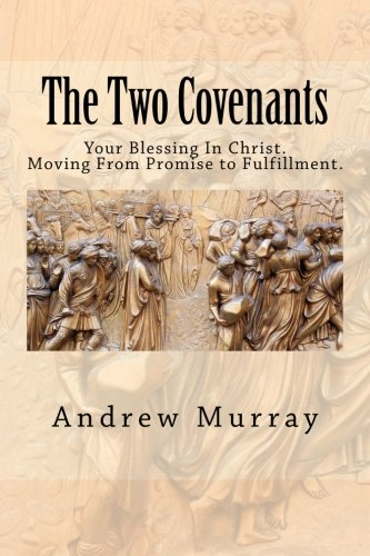 9781508408178: The Two Covenants