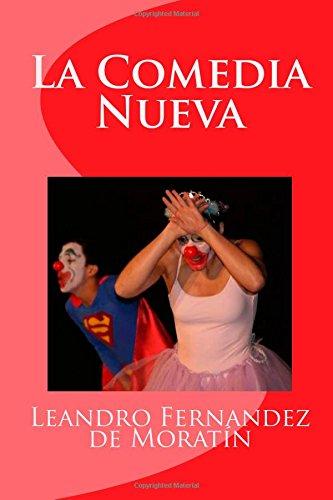 9781508408253: La Comedia Nueva (Spanish Edition)