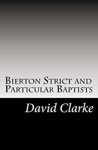 Bierton Strict and Particular Baptists: My Testimony: MR David Clarke