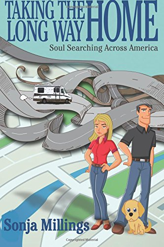 9781508410041: Taking the Long Way Home: Soul Searching Across America