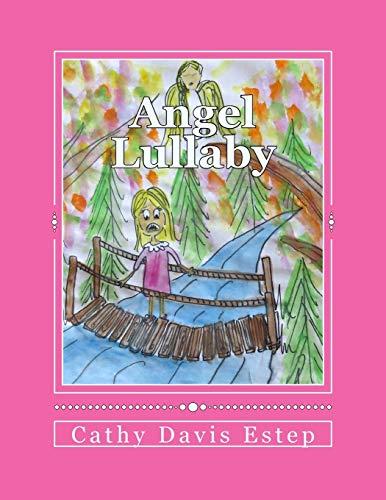Angel Lullaby: Cathy Estep