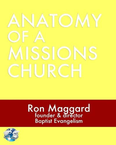 9781508412830: Anatomy Of A Missions Church