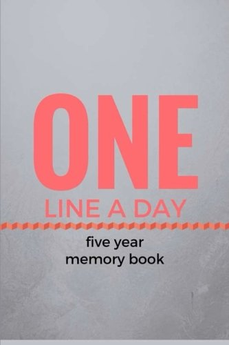 9781508415220: One Line a Day: Five Year Memory Book: Journal