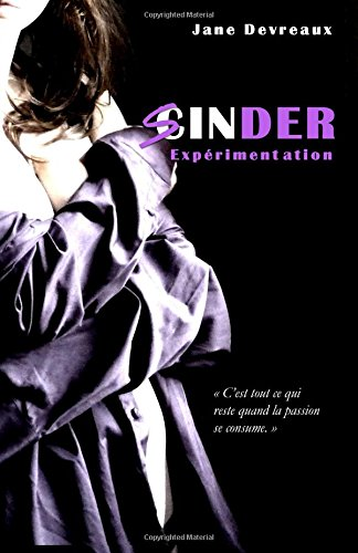 9781508416753: SINDER - Tome 1: Experimentation