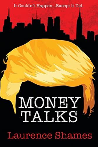 Money Talks (Tales of Manhattan) (Volume 1): Shames, Mr. Laurence