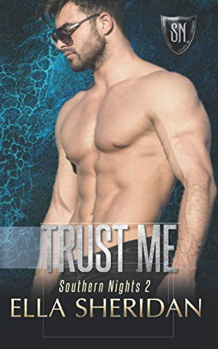 Trust Me (Southern Nights) (Volume 2): Ella Sheridan