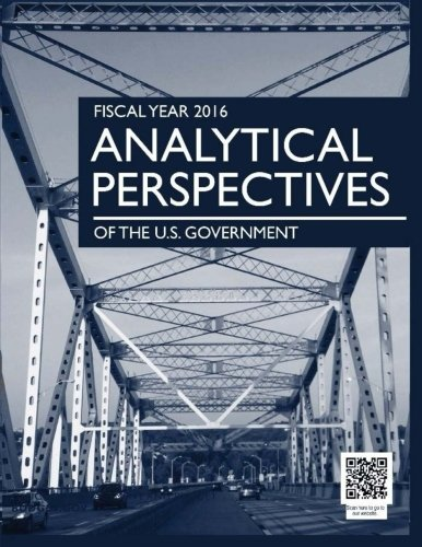 9781508424796: Fiscal Year 2016 Analytical Perspectives: Budget of the U.S. Government