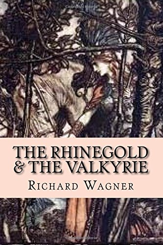 9781508427377: The Rhinegold & The Valkyrie