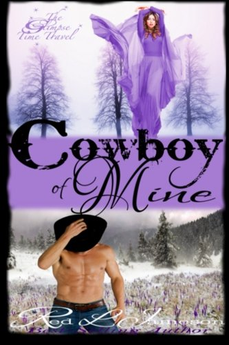 Cowboy of Mine (The Glimpse Time Travel) (Volume 3): Red L. Jameson
