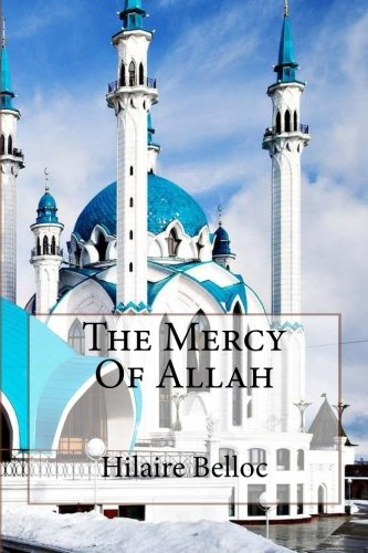 9781508427865: The Mercy Of Allah