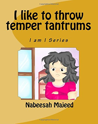 9781508429395: I like to throw temper tantrums (I am I Series) (Volume 2)