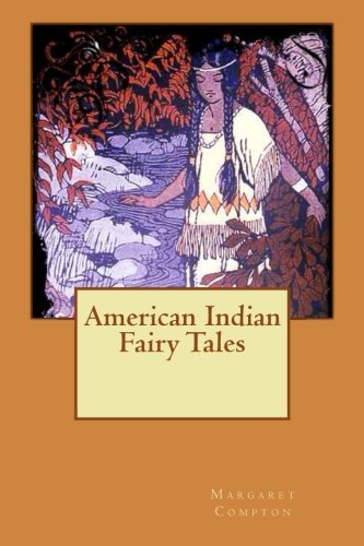 9781508430698: American Indian Fairy Tales