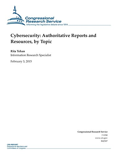 9781508432296: Cybersecurity: Authoritative Reports and Resources, by Topic (CRS Reports)