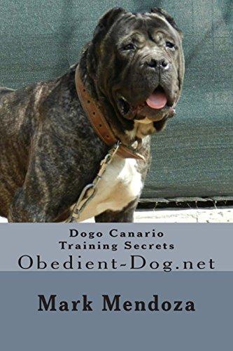 9781508433965: Dogo Canario Training Secrets: Obedient-Dog.net