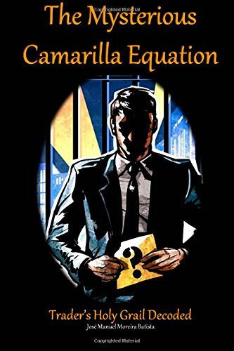 9781508434696: The Mysterious Camarilla Equation: Trader's Holy Grail Decoded