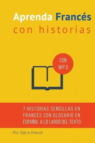 Aprenda Frances Con Historias: Mejore Su Lectura: MR Frederic Bibard