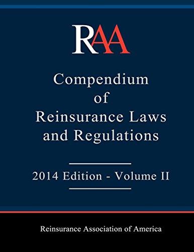 9781508436225: RAA Compendium of Reinsurance Laws and Regulations: Volume II