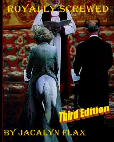9781508436560: Royally Screwed Third Edition: Princess Diana Remembered