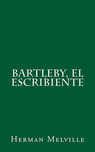 9781508436799: Bartleby, el escribiente (Spanish Edition)