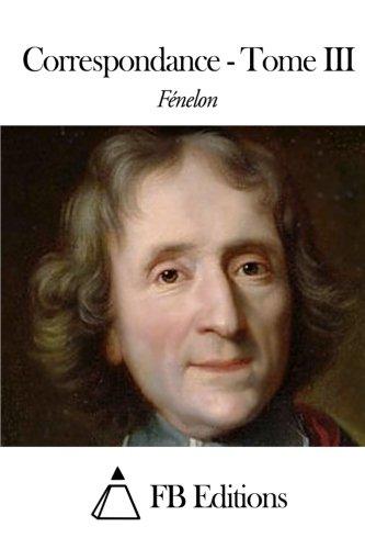 9781508438281: Correspondance - Tome III (French Edition)