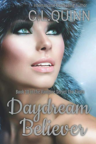 9781508439622: Daydream Believer (The Firsts) (Volume 10)