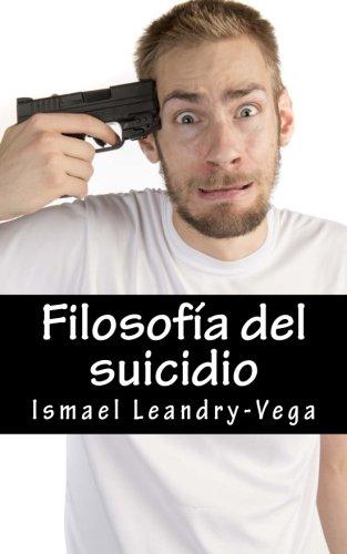 Filosofía del suicidio: El suicidio no es malo y es parte del señorío de cada ...
