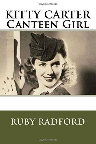 Kitty Carter Canteen Girl: Radford, Mrs Ruby