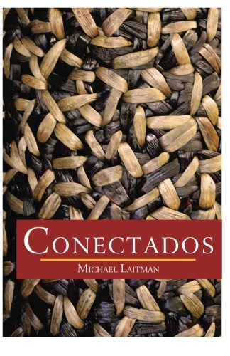 9781508441953: Conectados: Según las Leyes de la Naturaleza (Spanish Edition)