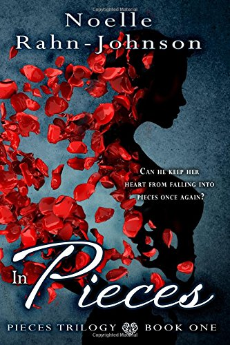 9781508442646: In Pieces: Pieces Trilogy: Book 1 (Volume 1)