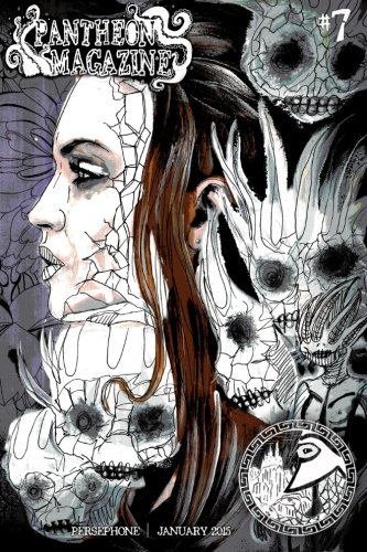 Pantheon Magazine | Persephone January 2015 (Volume: Arkenberg, Megan; Ness,