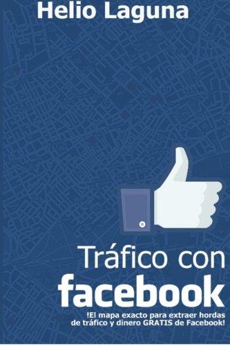 9781508446392: Tráfico con Facebook: