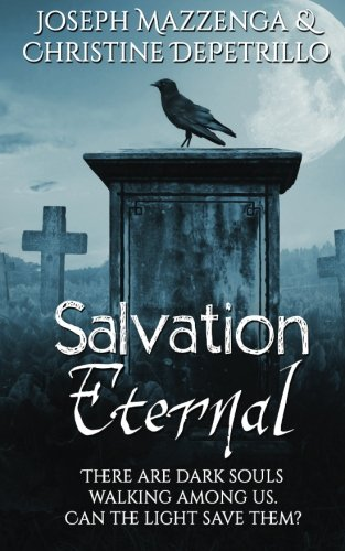 Salvation Eternal (The Eternal Series) (Volume 2): Mr Joseph Mazzenga