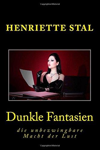 9781508448679: Dunkle Fantasien
