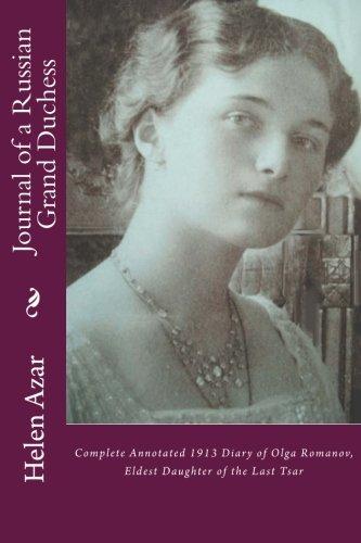 Journal of a Russian Grand Duchess: Complete: Helen Azar