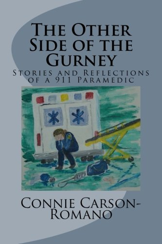 9781508451181: The Other Side of the Gurney: Stories and Reflections of a 911 Paramedic
