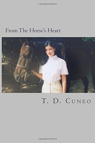 9781508452324: From the Horse's Heart