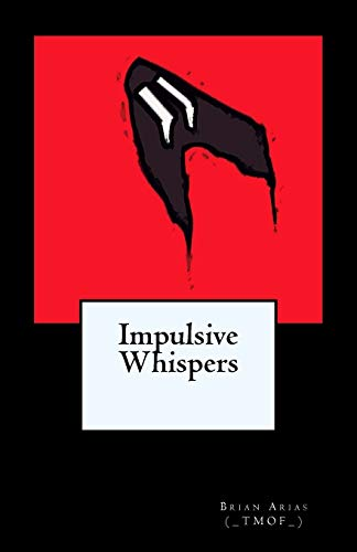 9781508456384: Impulsive Whispers