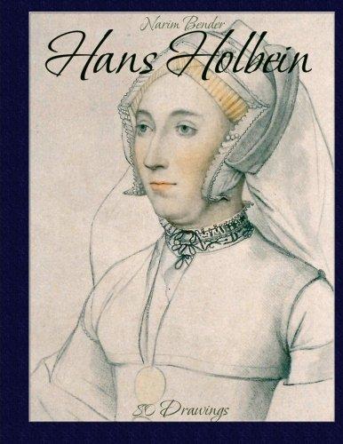 Hans Holbein: 80 Drawings: Bender, Narim