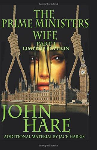 9781508460596: The Prime Minister's Wife (The Prime Minister's Wife part 1) (Volume 1)