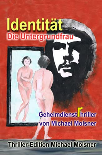9781508460985: Identität: Die Untergrundfrau
