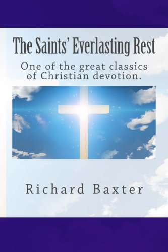9781508463382: The Saints' Everlasting Rest
