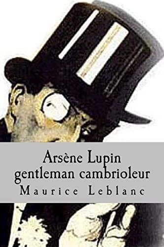 9781508464532: Arsene Lupin gentleman cambrioleur (French Edition)