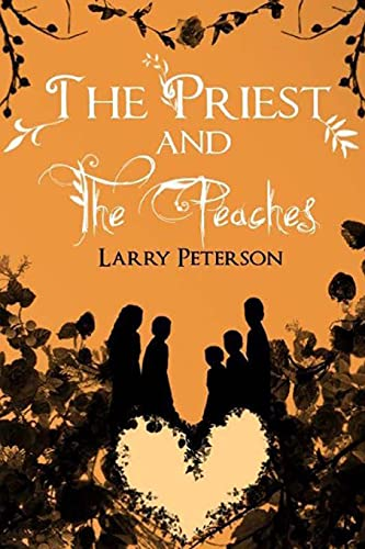 9781508466727: The Priest and the Peaches