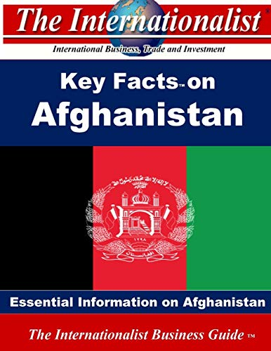 9781508468769: Key Facts on Afghanistan (The Internationalist Business Guides)